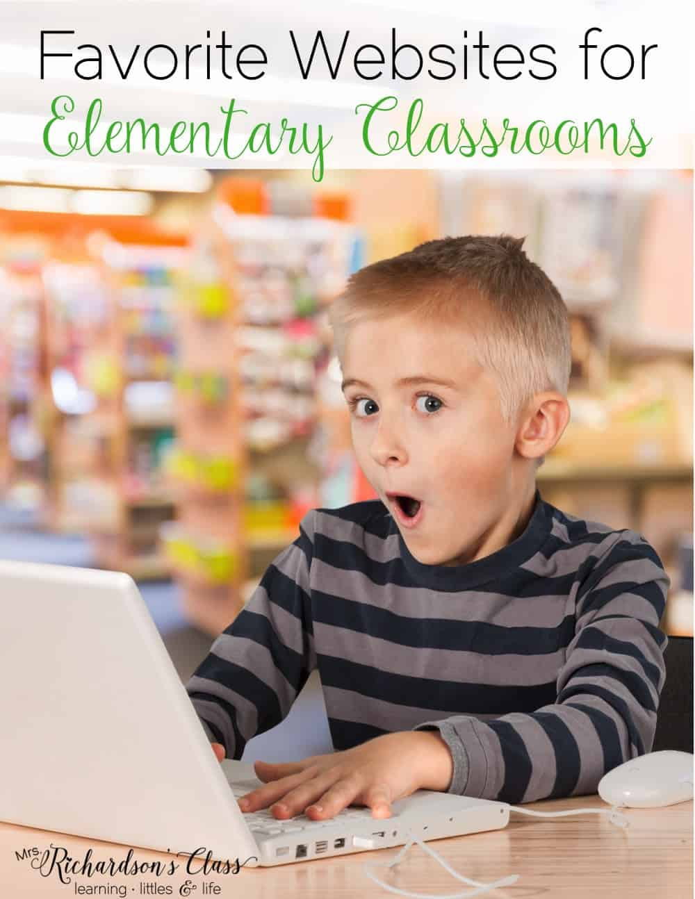 Favorite websites for kids to use in the classroom that are perfect elementary students. We love the 2nd one so much! #ClassroomIdeas #TeacherTips