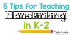 Tips for Teaching Handwriting in k-2