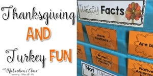 Thanksgiving and Turkey Fun in the Classroom