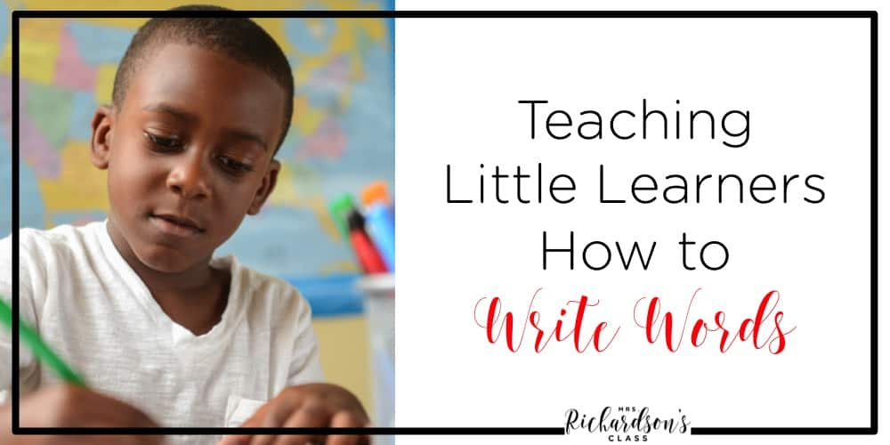 Teaching first grade and kindergarten kids how to write words is not always simple. Use this systemic and direct approach to teaching them how to write words to help them get started!