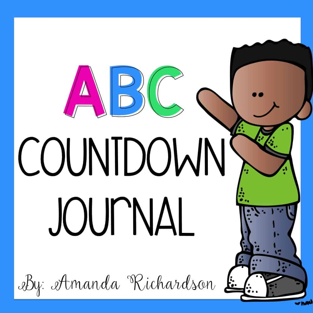ABC Countdown Journal Printable FREEBIE! Great activities to keep your students engaged through the end of the school year! Read more about the fun countdown activities that are simple to implement! #endofschoolyear #endofyearcountdown #countdownactivities #kindergarten #firstgrade #elementary