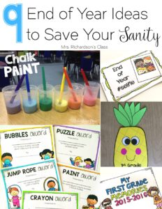 The end of the year doesn't have to be crazy! Check out these 9 ideas that will help save your sanity and that your students are sure to enjoy, too! The first one was always a classroom favorite and the end of year gift is a breeze! Read through the post to find end of the year activities, games, awards, and more! #endofschoolyear #kindergarten #firstgrade #endofyearawards #studentawards #studentgifts