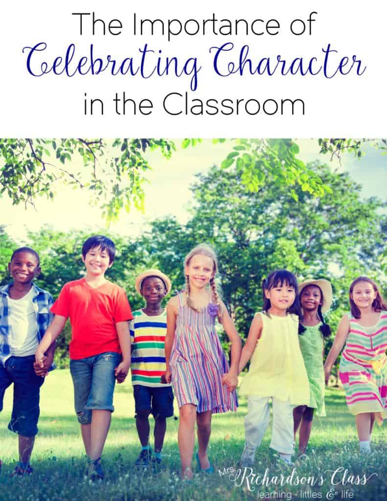 The Importance of Celebrating Character in the Classroom