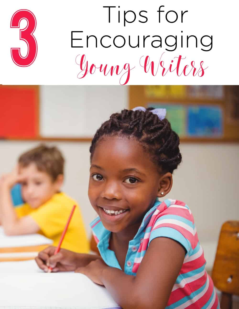 Do your young writers need a boost? These 3 tips are easy ways to encourage them to be excellent writers! Perfect tips for kindergarten writing, first grade writing, and even second grade writing! #kindergarten #firstgrade #homeschool #writing #literacy
