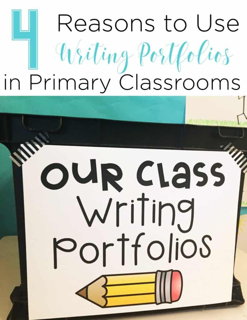 4 Reasons to Use Writing Portfolios in Primary Classrooms