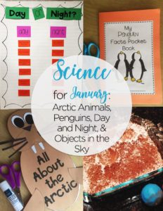 Teaching science is made a breeze with these engaging teaching ideas for arctic animals, penguins, day and night, and the sun, moon, and stars!