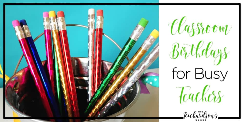 Celebrating classroom birthdays is a fun time for students, but can be just something else for the teacher to do. These birthday celebration ideas for classroom birthday are PERFECT for the busy teacher!