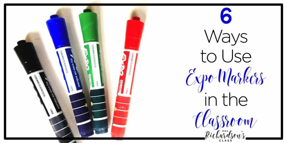 Dry erase markers are a must for each classroom! These 6 ideas are creative, easy to do, and engaging for students!