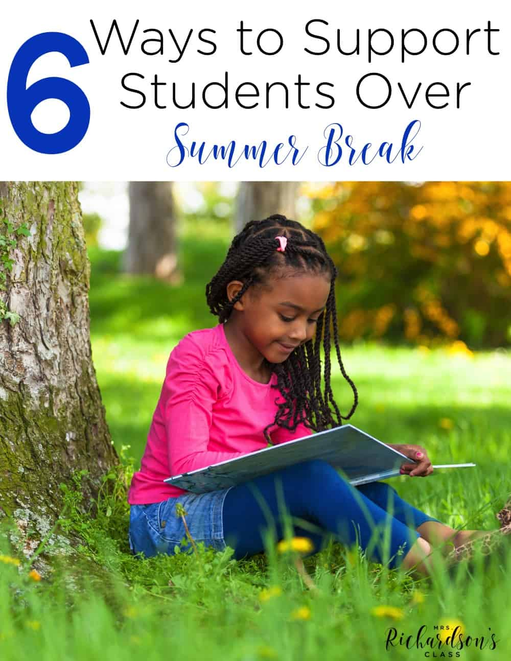 Use these 6 ways to support students over summer break! Many times parents and students want to continue learning, but they just need a little direction! Make learning fun and easy for them to implement with these 6 ways to support them over summer break!