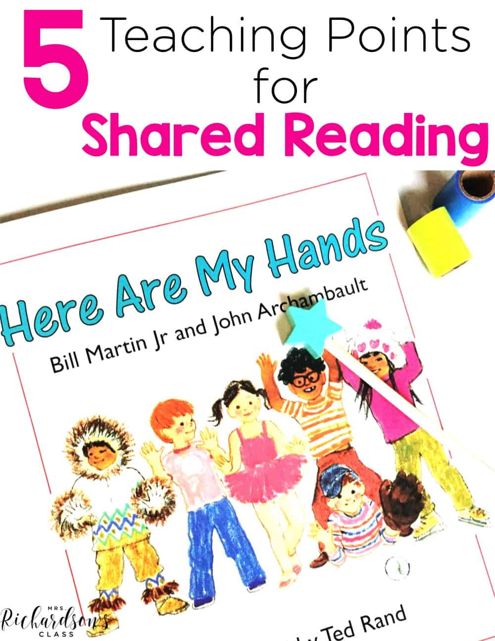 Do you struggle with knowing what to teach during shared reading? These teaching points will help guide you! Make the most of this important elemtn of balanced literacy with your kindergarten and first grade students!