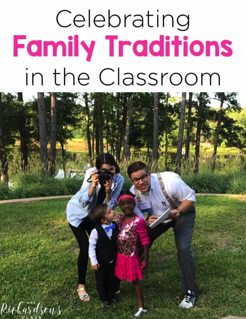 Celebrating Family Traditions in the Classroom