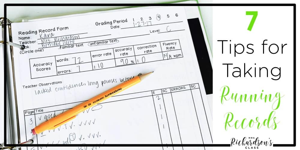Are you ready to assess during guided reading? Are you uncertain of taking a running record? This blog post shared 7 tips for taking running records in your guided reading groups with elementary students.