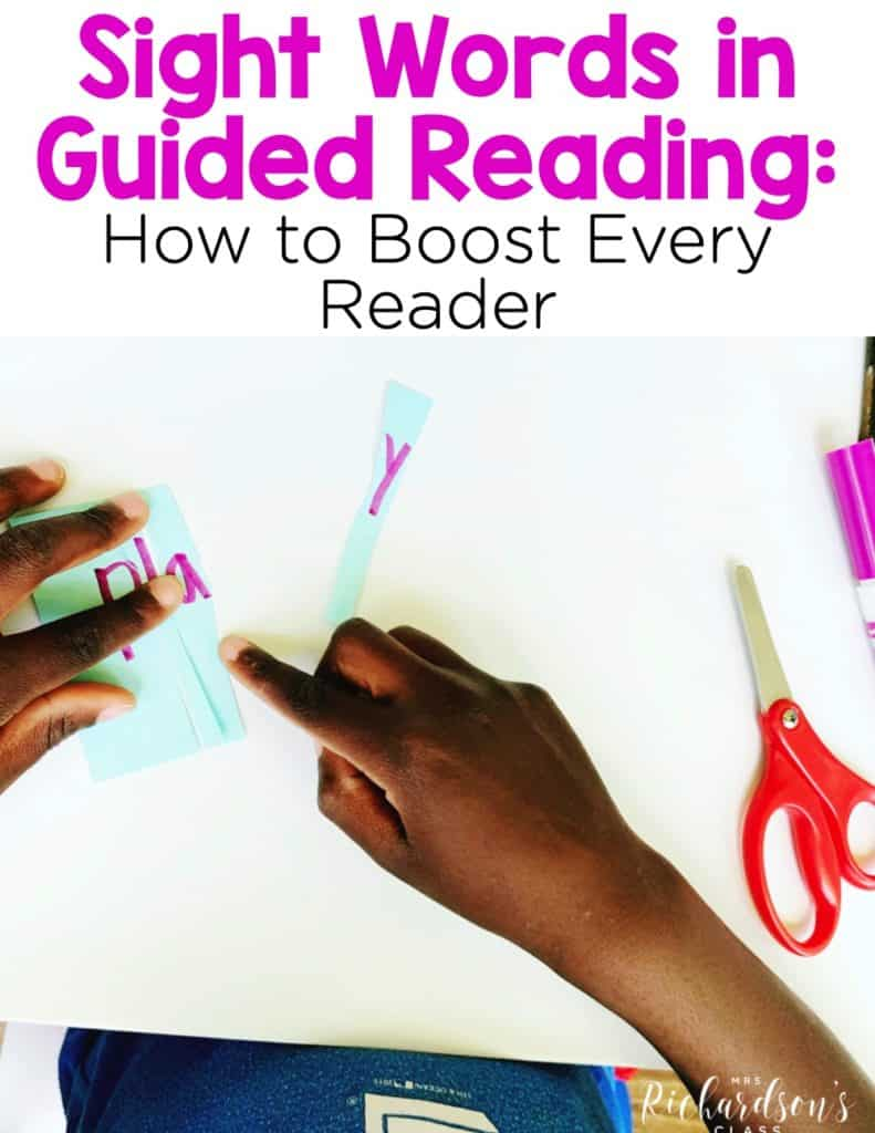 Sight Words in Guided Reading: How to Boost Every Reader