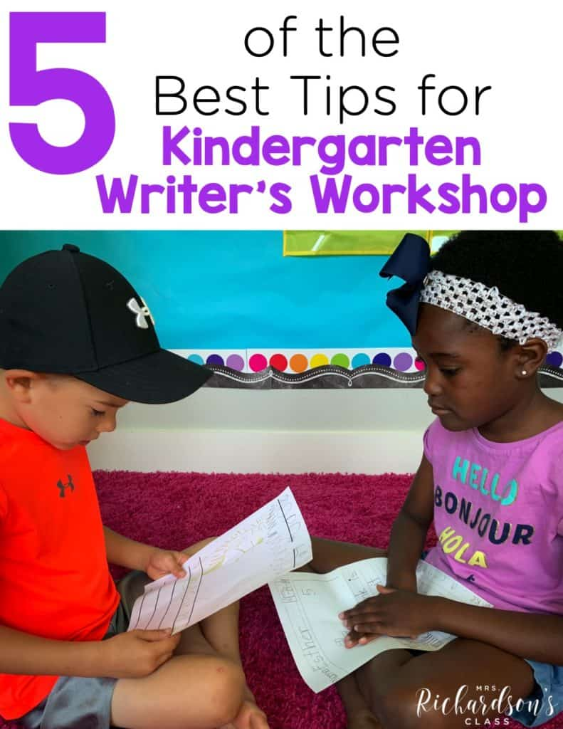 5 of the Best Tips for Kindergarten Writer's Workshop