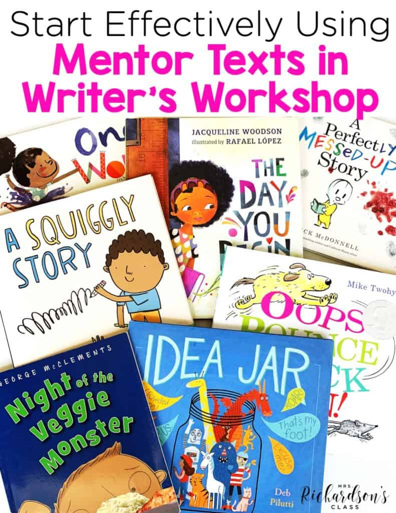 Start Effectively Using Mentor Texts for Writer's Workshop
