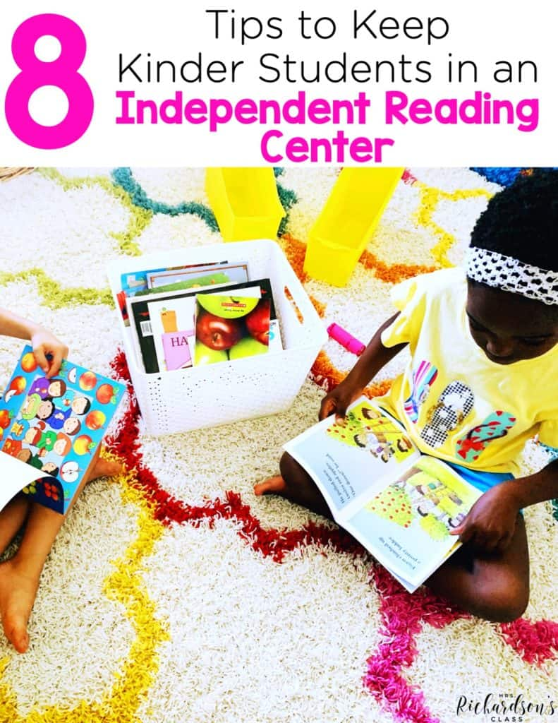 8 Tips to Keep Kindergarten Students in an Independent Reading Center